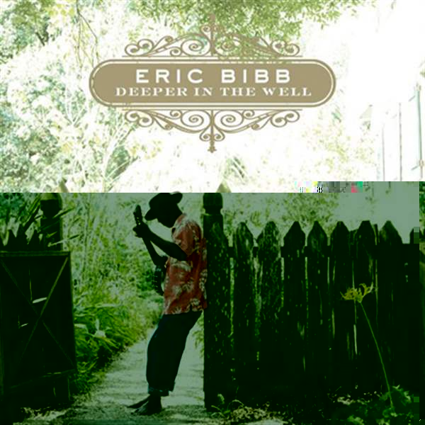 Eric%20Bibb%20Deeper-in-the-well.jpg%20bene%20bene.jpg
