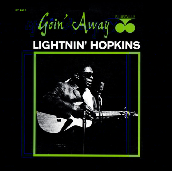 lightnin%20hopkins%20goin%20away.jpg%20ok%20ok.jpg