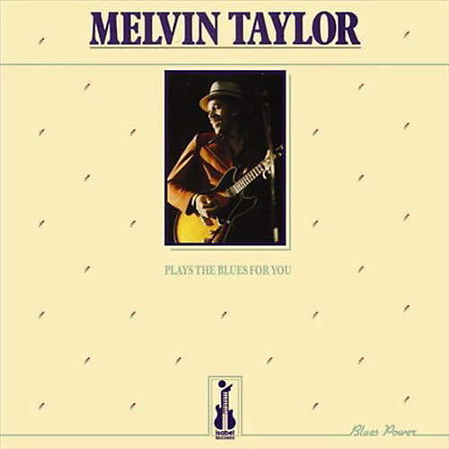 melvin%20taylor%20plays%20the%20blues%20for%20you%20bene%20bene.jpg
